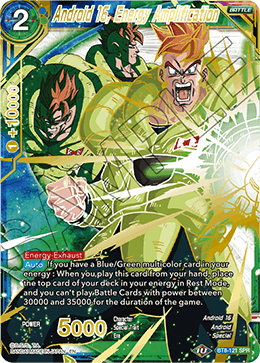 Android 16, Energy Amplification