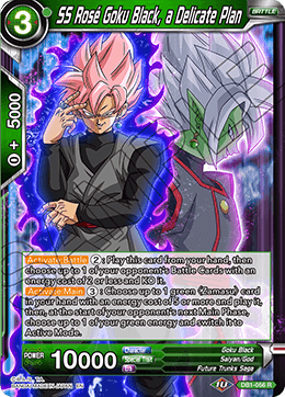 SS Rose Goku Black, a Delicate Plan