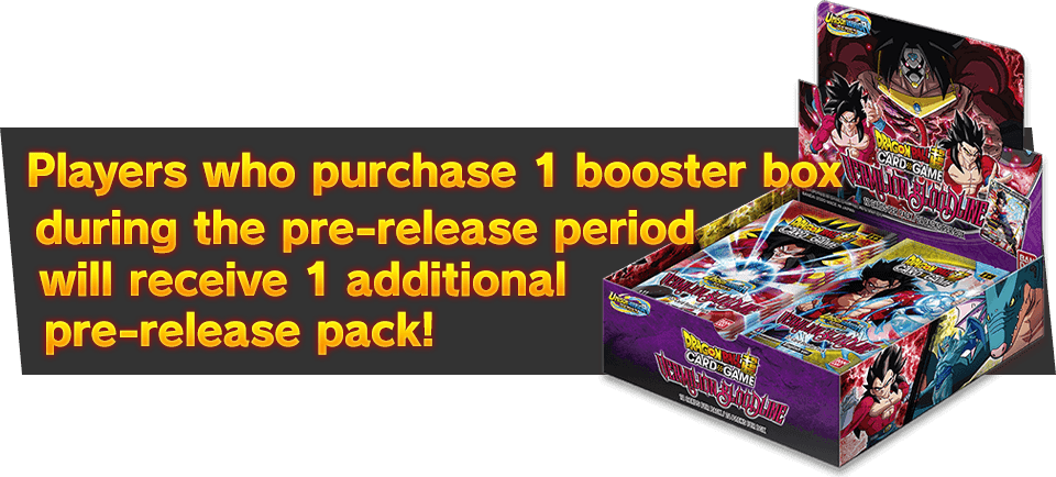 Players who purchase 1 booster box during the pre-release period will receive 1 additional pre-release pack!