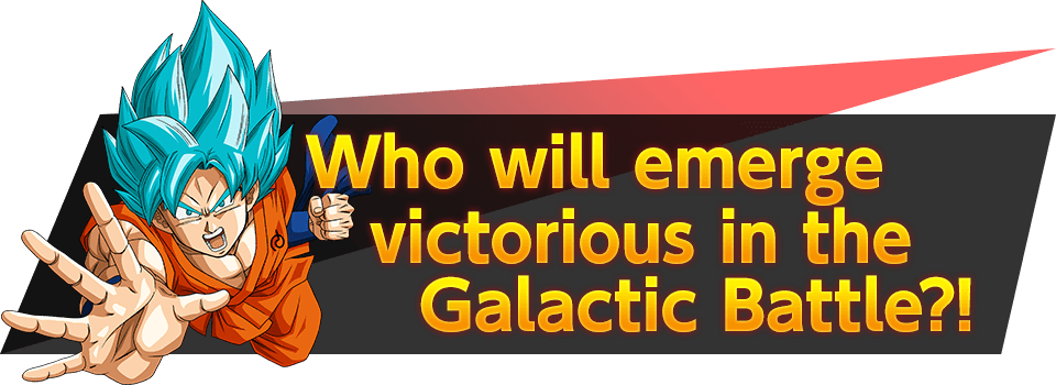 Who will emerge victorious in the Galactic Battle?!