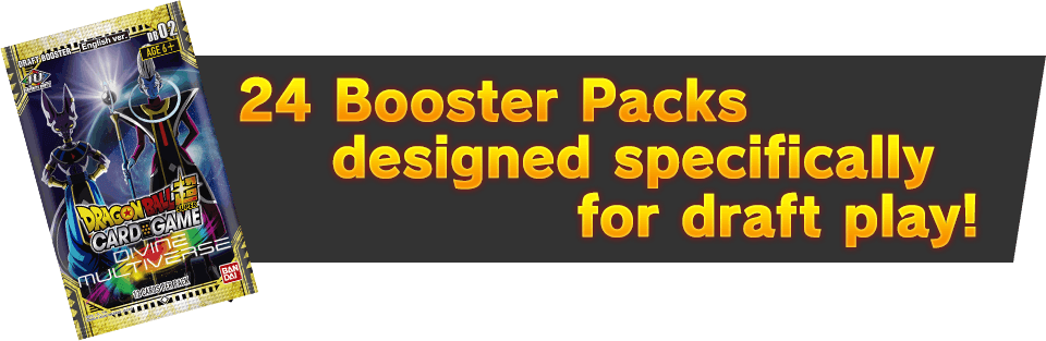 24 Booster Packs designed specifically for draft play!