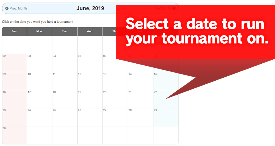 Select a date to run your tournament on.