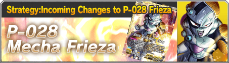 Strategy:Incoming Changes to P-028 Frieza