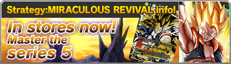 STRATEGY: MIRACULOUS REVIVAL info!